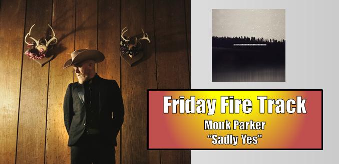 fire track monk parker