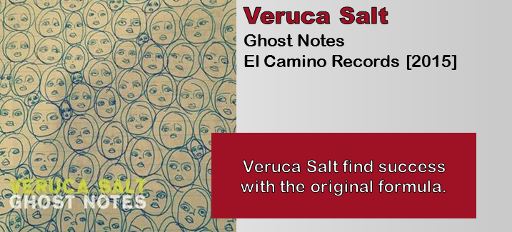 Veruca Salt Ghost Notes Album Review The Fire Note