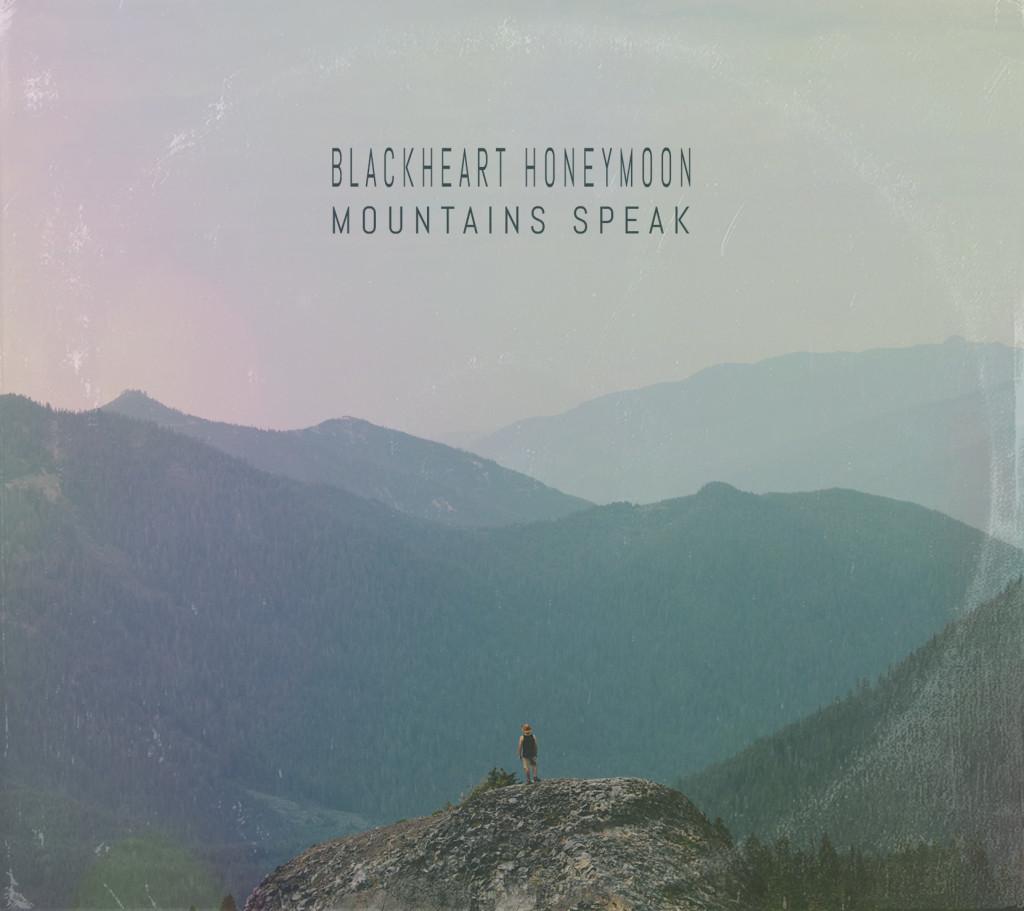 blackheart-honeymoon-mountains-speak