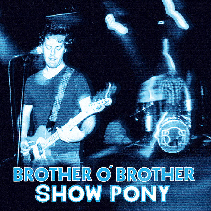 brother-o-brother-show-pony