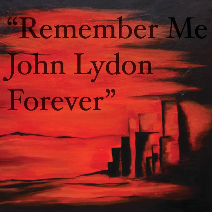 dtcc-remember-me-john-lydon-forever