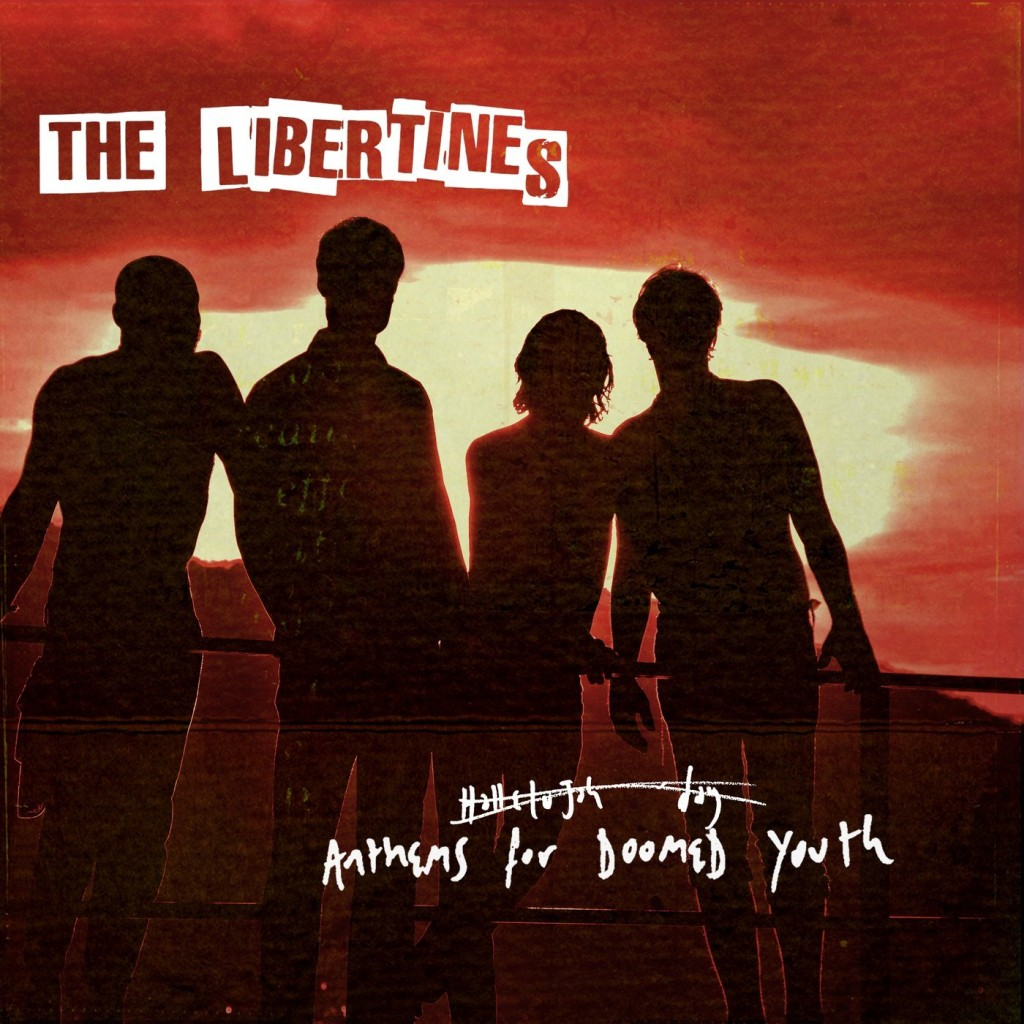 libertines-anthems-for-doomed-youth