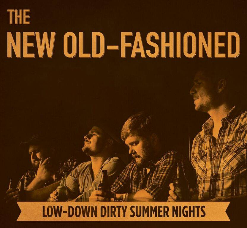 new-old-fashioned-low-down-dirty-summer-nights