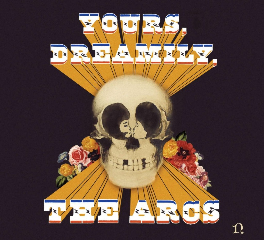 the-arcs-yours-dreamily