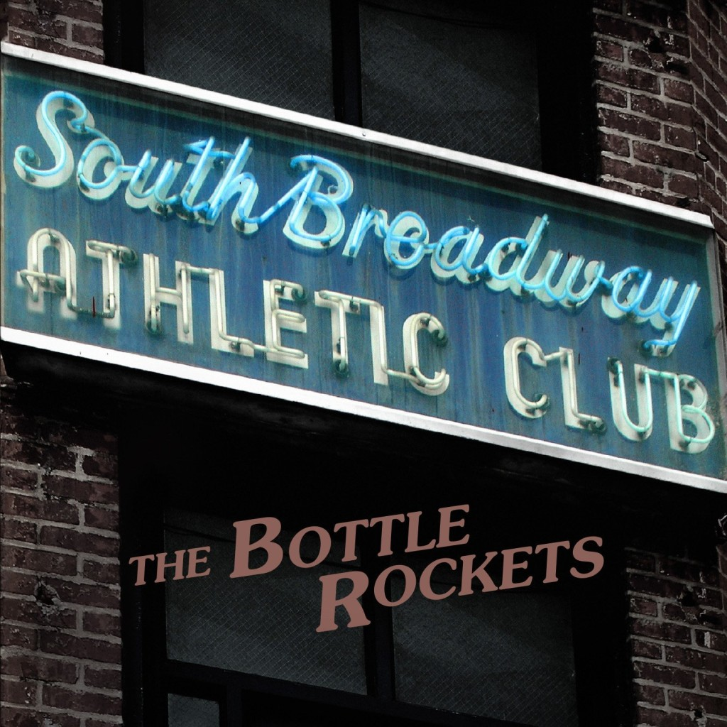 bottle-rockets-south-broadway-athletic-club