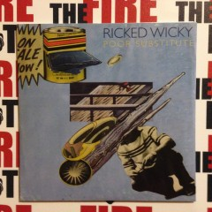 Ricked Wicky: A Number I Can Trust & Poor Substitue [7″ Inch Review]