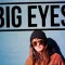 "Big Eyes – ""When You Were 25"" [Video]"