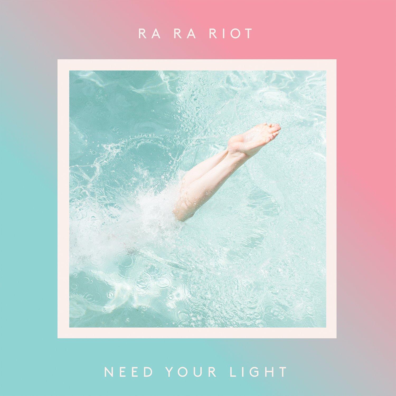 ra-ra-riot-need-light