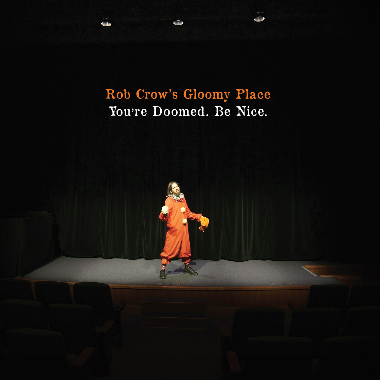 rob-crow-gloomy-place