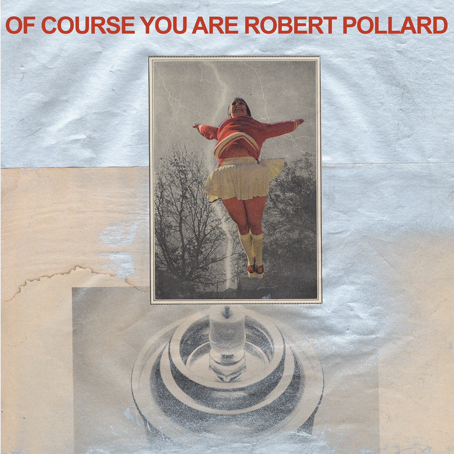 Robert-Pollard-Of-Course-You-Are