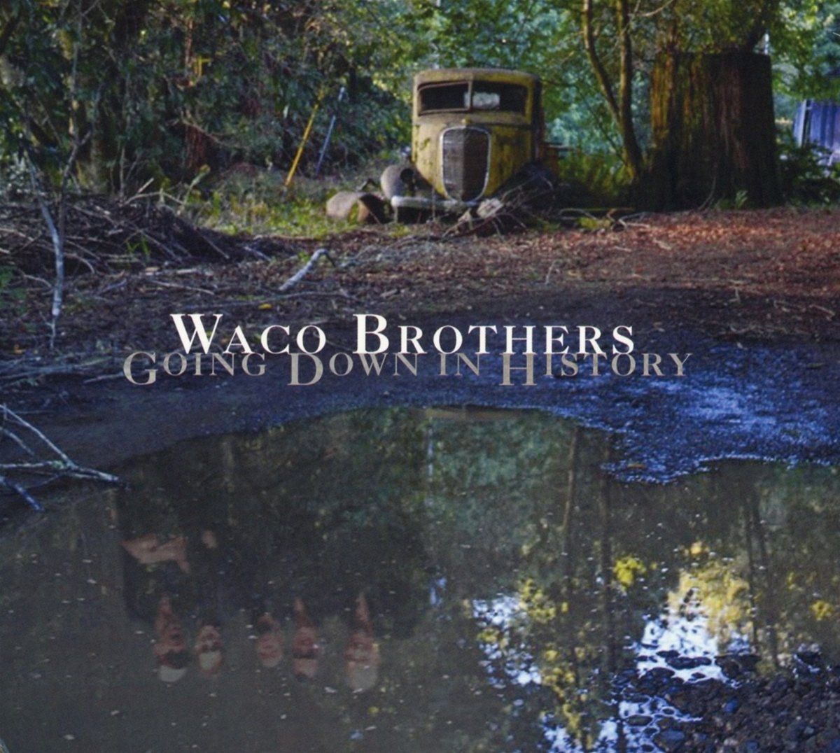waco-brothers-down-in-history