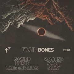 "Premiere Friday Fire Track: Frail – ""Waiting"""
