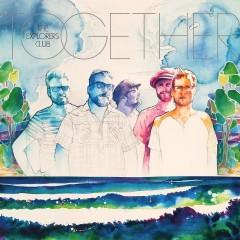 The Explorer's Club: Together [Album Review]
