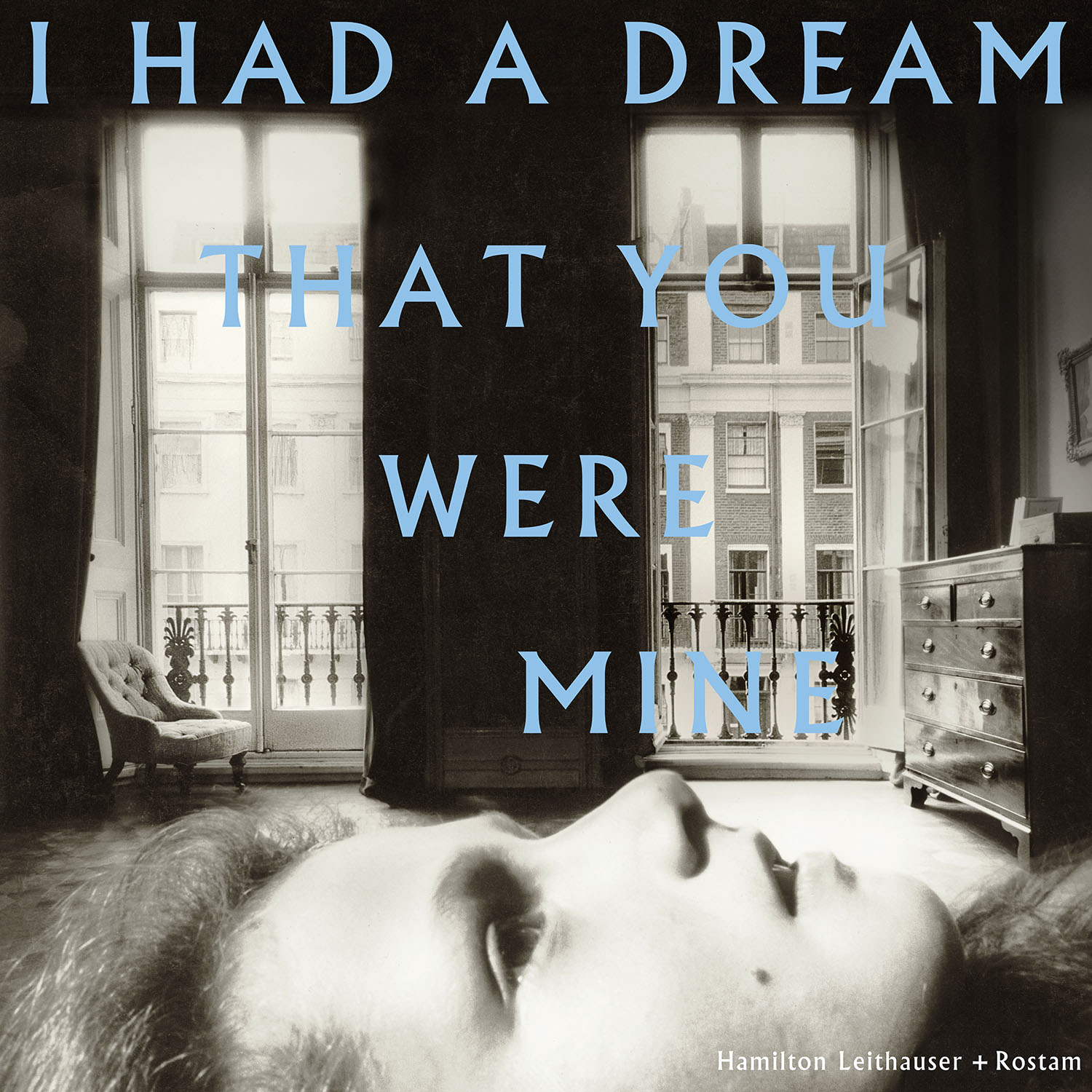 leithauser-rostam-i-had-dream