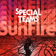 "Premiere Friday Fire Track: Special Teams – ""SunFire"""