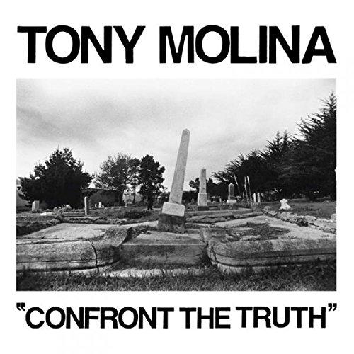 tony-molina-confront-truth
