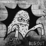 Danny & The Darleans: Bug Out [Album Review]
