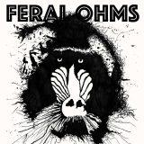 Feral Ohms: Feral Ohms [Album Review]