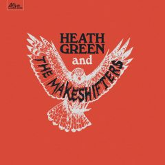 """TFN New Music Spotlight: Heath Green and The Makeshifters – """"Ain't It A Shame"""""""
