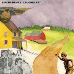 Circus Devils: Laughs Last [Album Review]