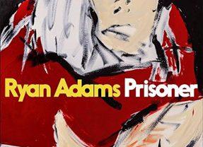 Ryan Adams: Prisoner [Album Review]
