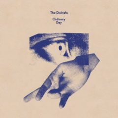 """TFN New Music Spotlight: The Districts – """"Ordinary Day"""""""