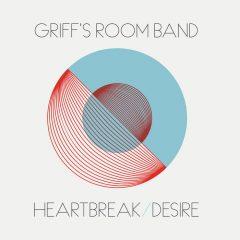 Griff's Room Band: Heartbreak/Desire [Album Review]
