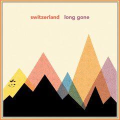 Switzerland: Long Gone [Album Review]