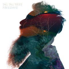 Tall Tall Trees: Freedays [Album Review]