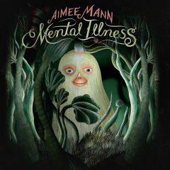 Aimee Mann: Mental Illness [Album Review]