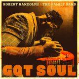 Robert Randolph & The Family Band: Got Soul [Album Review]