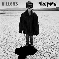 """The Killers: """"The Man"""" [Single Review]"""