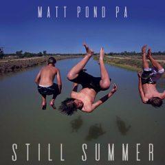 """The Friday Fire Track: matt pond PA – """"Still Summer"""""""