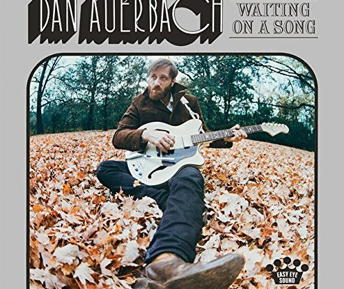 Dan Auerbach: Waiting On A Song [Album Review]