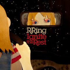 R. Ring: Ignite The Rest [Album Review]