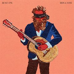 Iron & Wine: Beast Epic [Album Review]