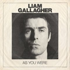 Liam Gallagher: As You Were [Album Review]