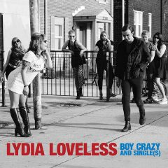 Lydia Loveless: Boy Crazy And Single(s) [Album Review]