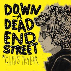 Chris Taylor: Down A Dead End Street [Album Review]