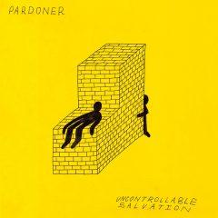 Pardoner: Uncontrollable Salvation [Album Review]