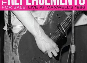 The Replacements: For Sale – Live At Maxwell's 1986 [Album Review]