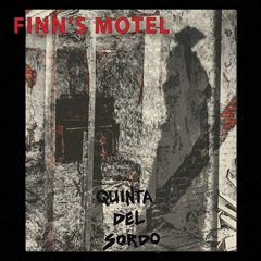 Finn's Motel: Quinta Del Sordo [Album Review]