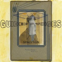 Guided By Voices: Space Gun [Album Review]