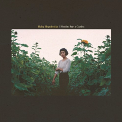 Haley Heynderickx: I Need To Start A Garden [Album Review]