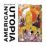 David Byrne: American Utopia [Album Review]