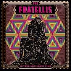 The Fratellis: In Your Own Sweet Time [Album Review]
