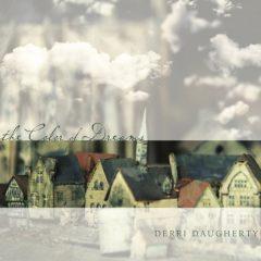 Derri Daugherty: The Color Of Dreams [Album Review]