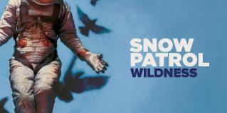 Snow Patrol: Wildness [Album Review]