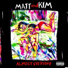 Matt And Kim: Almost Everyday [Album Review]