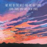 John Davis (Superdrag) & Matthew Caws (Nada Surf) Collaboration